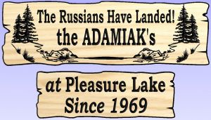 """The Russians Have Landed!"" signs"