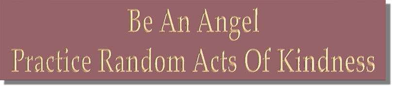 Be An Angel � Practice Random Acts Of Kindness