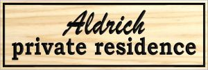 """Aldrich private residence"" sign"