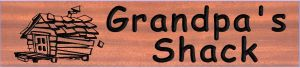 """Grandpas Shack"" sign"
