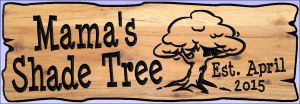 """Mama's Shade Tree"" sign"