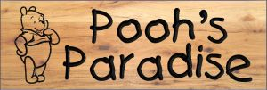 �Pooh�s Paradise� sign