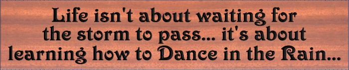 """Dance in the Rain"" sign"