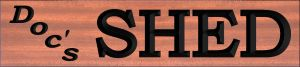 """Doc's SHED"" sign"
