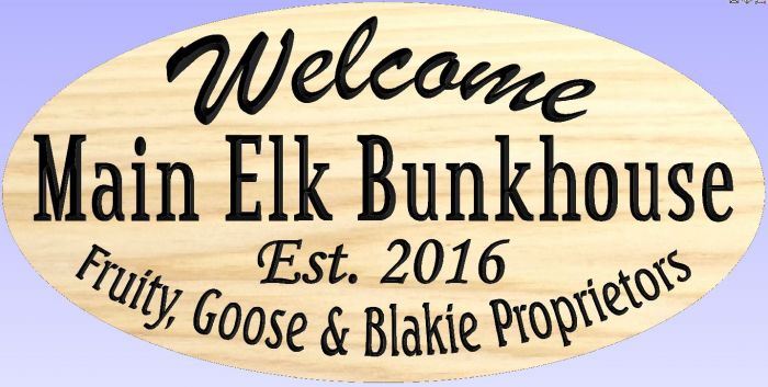 """Main Elk Bunkhouse"" sign"