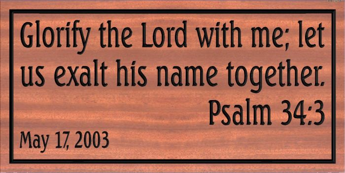 """Psalm 34:3"" sign"