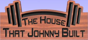 """The House That Johnny Built"" sign"