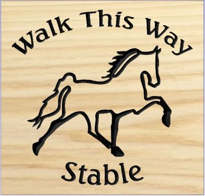 """Walk This Way Stables"" sign"